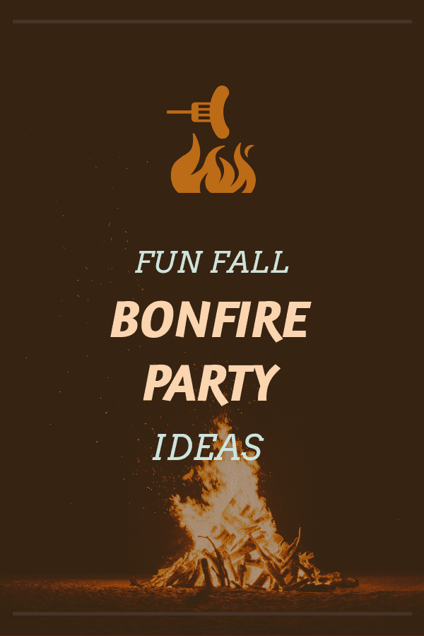 fall bonfire party ideas